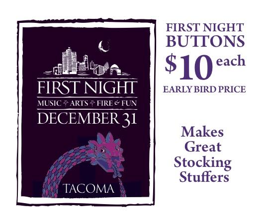 First Night ... First Night Tacoma
